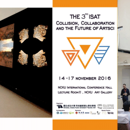 Conference Speaker: Dr Eleanor Gates-Stuart at 'The 3rd ISAT Collission, Collaboration and the Future of Artsi' NCKU Techno Art 國立成功大學 科技藝術碩士學位學程 國立成功大學 National Cheng Kung University TechnoART@NCKU — with Dr Tomasz Bednarz. #TechnoART #eleanorgatestuart